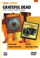 SongXpress – Grateful Dead: Play Their Songs Now
