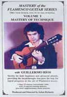 Mastery of the Flamenco Guitar Series with Guillermo Rios Vol 1 – 3