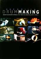 Guerrilla Drum Making