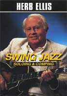 Herb Ellis – Swing Jazz: Soloing & Comping
