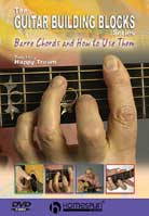 Guitar Building Blocks: Barre Chords And How To Use Them