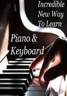 Incredible New Way To Learn Piano & Keyboard