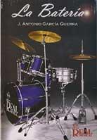 Jose Antonio Garcia Guerra – La Bateria
