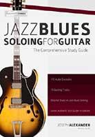 Joseph Alexander – Jazz Blues Soloing for Guitar