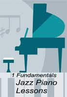 Jazz Piano Lessons: 1 Fundamentals