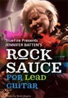 Jennifer Batten – Rock Sauce for Lead Guitar