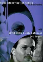 Jerry Bergonzi – Developing a Jazz Language Volume 6