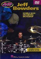 Jeff Bowders – Double Bass Drumming Workshop