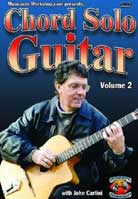 John Carlini – Chord Solo Guitar Volume 2