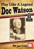 Joe Carr – Play Like A Legend Doc Watson