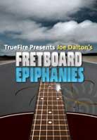 Joe Dalton – Fretboard Epiphanies