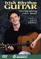 John Doyle – Irish Rhythm Guitar: Accompanying Celtic Tunes