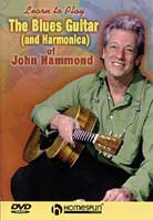 John Hammond – Learn To Play Blues Guitar & Harmonica