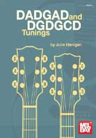 Julie Henigan – DADGAD and DGDGCD Tunings
