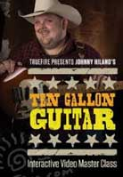 Johnny Hiland – Ten Gallon Guitar