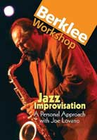 Joe Lovano – Jazz Improvisation: A Personal Approach
