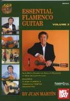 Juan Martin – Essential Flamenco Guitar Volume 2