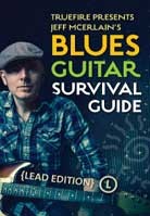 Jeff McErlain – Blues Guitar Survival Guide (Lead Edition)