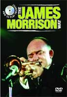 The James Morrison Way: How To Play Trumpet