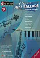 Jazz Play-Along Volume 47 – Classic Jazz Ballads