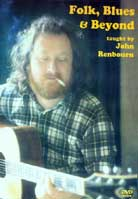 John Renbourn – Folk, Blues And Beyond