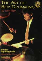 John Riley – The Art of Bop Drumming