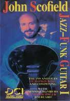 John Scofield – Jazz-Funk Guitar Volume 1