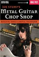 Joe Stump – Metal Guitar Chop Shop