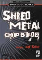 Joe Stump – Shred Metal Chop Builder