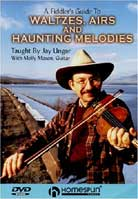 Jay Ungar – A Fiddler's Guide to Waltzes, Airs and Haunting Melodies