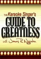 James Wigginton – Karaoke Singer's Guide to Greatness