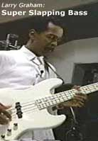 Larry Graham – Super Slapping Bass