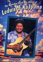 Ledward Kaapana – The Hawaiian Slack Key Guitar