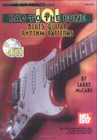 Larry McCabe – 101 Bad to the Bone Blues Guitar Rhythm Patterns
