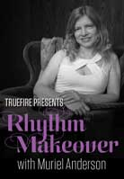Muriel Anderson – Rhythm Makeover
