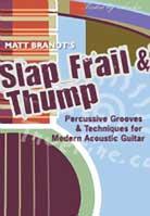 Matt Brandt – Slap Frail & Thump