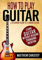 Matthew Christey – How To Play Guitar