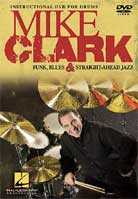 Mike Clark: Funk Blues & Straight-Ahead Jazz