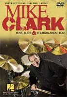 Mike Clark: Funk Blues & Straight-Ahead Jazz