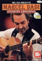 Marcel Dadi – Fingers Crossing