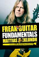 Mattias Eklundh – Freak Guitar Volume 1, 2, 3 & Fundamentals