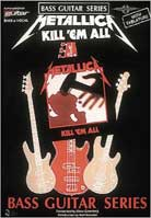 Metallica – Kill 'Em All (Bass Guitar Series)