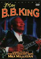 Max Milligan – Play B.B. King