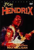 Max Milligan – Play Jimi Hendrix