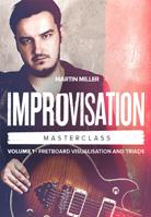 Martin Miller – Improvisation Masterclass Volume 1