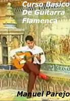 Manuel Parejo – Curso Basico De Guitarra Flamenca
