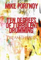 Mike Portnoy – Ten Degrees of Turbulent Drumming