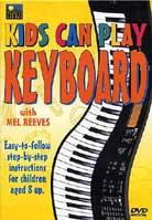 Mel Reeves – Kids Can Play Keyboard