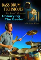 Matt Ritter – Bass Drum Techniques For Today's Drummer: Unburying The Beater