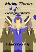 Music Theory for Songwriters: Harmony